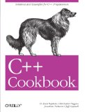 C++ Cookbook (Cookbooks (O'Reilly))