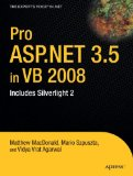 Pro ASP.NET 3.5 in VB 2008: Includes Silverlight 2 (Expert's Voice in .NET)