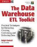 The Data Warehouse ETL Toolkit: Practical Techniques for Extracting, Cleanin