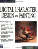 Digital Character Design and Painting (Charles River Media Graphics)