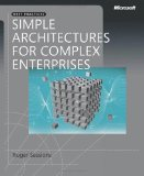 Simple Architectures for Complex Enterprises (PRO-best Practices) (Best Practices (Microsoft))