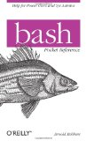 bash Pocket Reference (Pocket Reference (O'Reilly))