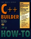 C++ Builder 6 Developers Guide with CDR (Wordware Delphi Developer's Library)