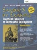 Samba-3 by Example: Practical Exercises to Successful Deployment (2nd Edition)