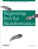 Building Bioinformatics Solutions: with Perl, R and MySQL