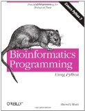 Bioinformatics Programming Using Python: Practical Programming for Biological Data (Animal Guide)