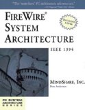 FireWire System Architecture: IEEE 1394A (2nd Edition)