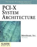 PCI-X System Architecture