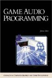 Game Audio Programming (Charles River Media Game Development)