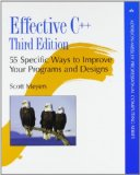 Effective C++: 55 Specific Ways to Improve Your Programs and Designs (3rd Edition)