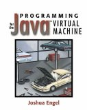 Programming for the Javau2122 Virtual Machine