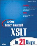 Sams Teach Yourself XSLT in 21 Days