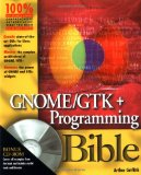 GNOME/GTK+ Programming Bible