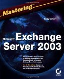 Mastering Microsoft Exchange Server 2003