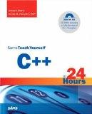 Sams Teach Yourself C++ in 24 Hours, Starter Kit (4th Edition) (Sams Teach Yourself)