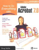 How to Do Everything with Adobe Acrobat 7.0