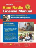 ARRL Ham Radio License Manual: All You Need to Become an Amateur Radio Operator (Arrl Ham Radio License Manual) (Arrl Ham Radio License Manual)