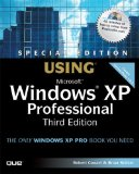 Special Edition Using Microsoft Windows XP Professional (3rd Edition)