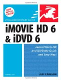 iMovie HD 6 and iDVD 6 for Mac OS X