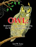 Owl: Representing Information Using the Web Ontology Language