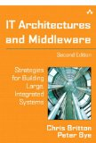 IT Architectures and Middleware: Strategies for Building Large, Integrated Systems (2nd Edition)