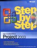 Microsoftu00ae Office Project 2003 Step by Step (Step by Step (Microsoft))