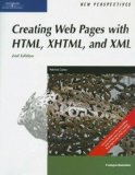 New Perspectives on Creating Web Pages with HTML, XHTML, and XML, Comprehensive (New Perspectives (Paperback Course Technology))