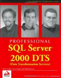 Professional SQL Server 2000 DTS (Data Transformation Services) (Programmer to Programmer)