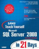 Sams Teach Yourself Microsoft SQL Server 2000 in 21 Days (2nd Edition)