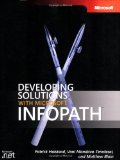 Developing Solutions with Microsoft  InfoPath(TM) (Pro-Developer)