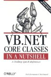 VB.NET Core Classes in a Nutshell